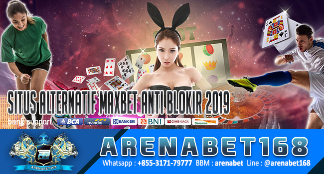 Situs-Alternatif-Maxbet-Anti-Blokir-2019