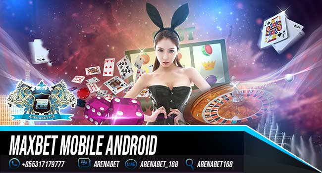 Maxbet Mobile Android