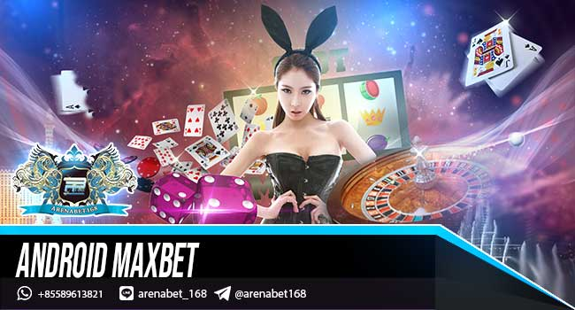 Android Maxbet